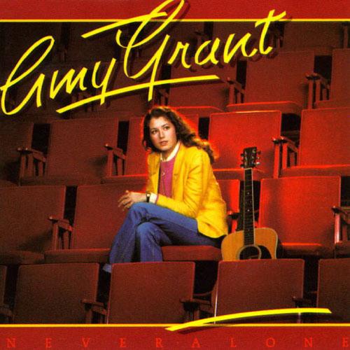 Amy Grant - Never Alone