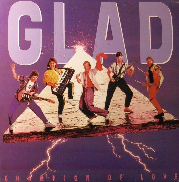 Glad - Champion Of Love