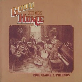 Good To Be Home - Paul Clark & Friends
