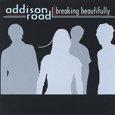 Addison Road Breaking Beautifully