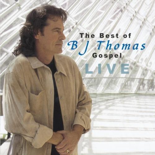 The Best of B J  Thomas Gospel Live | Christian Music Archive