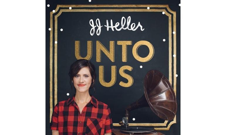 JJ Heller: Unto Us